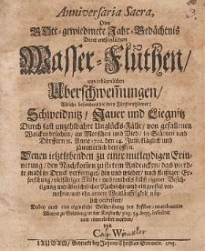 Anniversaria Sacra, Oder Gott-gewiedmete Jahr-Gedächtnis Derer entsetzlichen Wasser-Fluthen und erbärmlichen Uberschwem[m]ungen, Welche besonders die drey Fürstenthümer Schweidnitz, Jauer und Liegnitz [...] Anno 1702. den 14. Julii [...] betroffen / Denen ietztlebenden zu einer mitleydigen Erinnerung [...] das vierdte mahl in Druck verfertiget [...] Dabey auch eine eigentliche Beschreibung des kostbar-neuerbaueten Weeres zu Goldberg in der Katzbach, pag. 54. seqq. inserret und einverleibet worden von C. W.