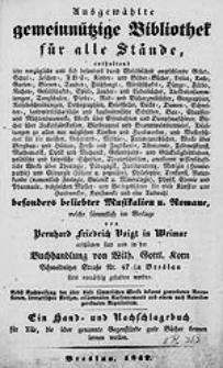 Ausgewählte gemeinnützige Bibliothek für alle Stände, enthaltend... Bücher, ...welche sämmtlich im Verlage von Bernard Friedrich Voigt in Weimar erschienen sind und in der Buchhandlung von Wilh. Gottl. Korn... in Breslau stetes vorrähtig gehalten werden...