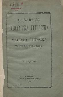 Cesarska Biblioteka Publiczna i Metryka Litewska w Petersburgu