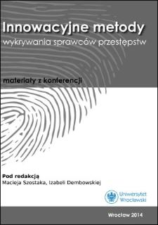 Metody iśrodki wykorzystywane przez specjalistów wpraktyce dochodzeniowo-śledczej