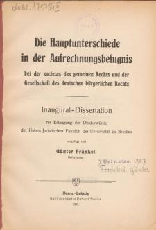Die Hauptunterschiede in der Aufrechnungsbefugnis bei der societas des gemeinen Rechts und der Gesellschaft des deutschen bürgerlichen Rechts.